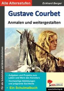 Eckhard Berger: Gustave Courbet ... anmalen und weitergestalten, Buch