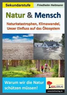 Friedhelm Heitmann: Natur & Mensch, Buch