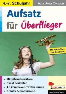 Hans-Peter Tiemann: Aufsatz für Überflieger!, Buch