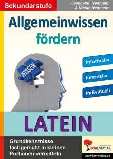 Friedhelm Heitmann: Allgemeinwissen fördern LATEIN, Buch
