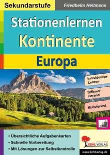 Friedhelm Heitmann: Stationenlernen Kontinente / Europa, Buch