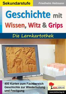 Friedhelm Heitmann: Geschichte mit Wissen, Witz & Grips, Buch