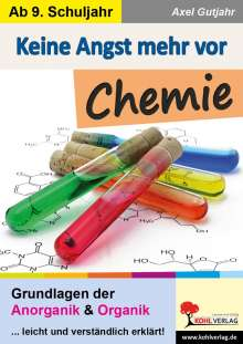 Axel Gutjahr: Keine Angst mehr vor Chemie, Buch