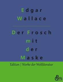Edgar Wallace: Der Frosch mit der Maske, Buch