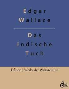 Edgar Wallace: Das indische Tuch, Buch