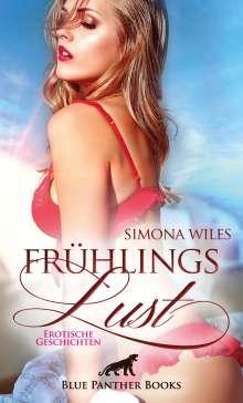 Simona Wiles: FrühlingsLust | Erotische Geschichten, Buch