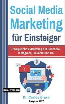 Carlos Bravo: Social Media Marketing für Einsteiger, Buch