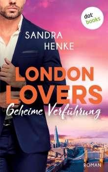 Sandra Henke: LONDON LOVERS - Geheime Verführung, Buch