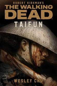 Wesley Chu: The Walking Dead: Taifun, Buch