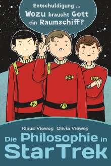 Klaus Vieweg: Die Philosophie in Star Trek, Buch