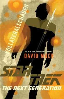 David Mack: Star Trek - The Next Generation: Kollateralschaden, Buch