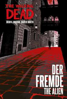 Brian K. Vaughan: Der Fremde / The Alien, Buch