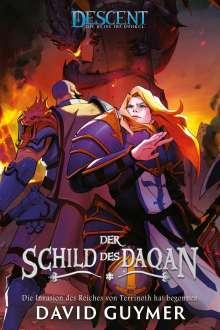 David Guymer: Descent - Die Reise ins Dunkel: Der Schild des Daqan, Buch