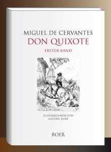 Miguel de Cervantes Saavedra: Leben und Taten des scharfsinnigen Edlen Don Quixote von la Mancha, Band 1, Buch