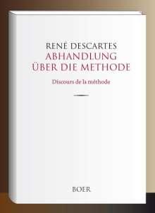 René Descartes: Abhandlung über die Methode, Buch
