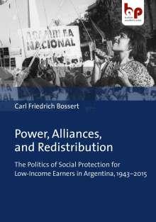 Carl Friedrich Bossert: Power, Alliances, and Redistribution, Buch