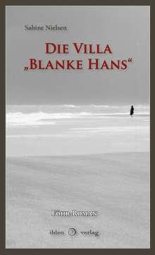 """Sabine Nielsen: Die Villa """"Blanke Hans"""", Buch"""