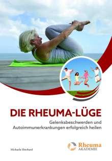 Michaela Eberhard: Die Rheuma-Lüge, Buch