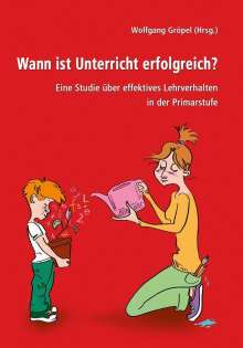 Wolfgang Gröpel: Wann ist Unterricht erfolgreich?, Buch