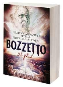 Hermann Alexander Beyeler: BOZZETTO I - Der Fluch, Buch