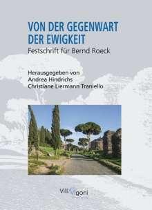 Andrea Hindrichs: Von Der Gegenwart Der Ewigkeit, Buch