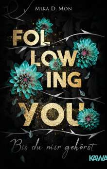 Mika D. Mon: Following You, Buch