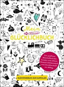 Lisa Wirth: Mein kleines Glücklichbuch | Dankbarkeitstagebuch für Kinder | 3 Minuten Tagebuch für Kinder, Buch