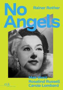 Rainer Rother: No Angels, Buch