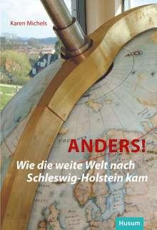 Karen Michels: Anders!, Buch