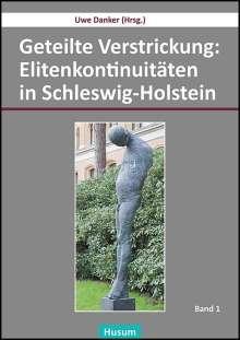 Geteilte Verstrickung: Elitenkontinuitäten in Schleswig-Holstein, 2 Bücher