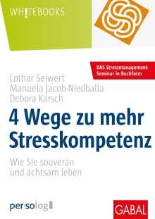 Lothar Seiwert: 4 Wege zu mehr Stresskompetenz, Buch