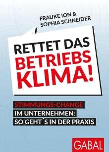 Frauke Ion: Rettet das Betriebsklima!, Buch