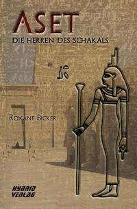Roxane Bicker: Aset, Buch