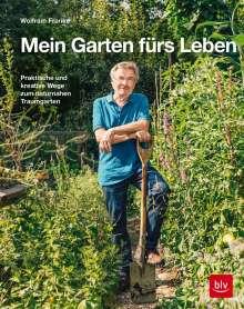 Wolfram Franke: Mein Garten fürs Leben, Buch