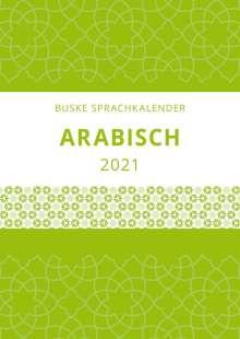 Magda Barakat: Sprachkalender Arabisch 2021, Diverse