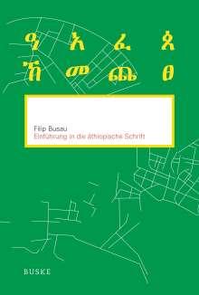 Filip Busau: Einführung in die äthiopische Schrift, Buch