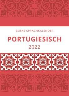Filipe Gomes: Sprachkalender Portugiesisch 2022, Kalender