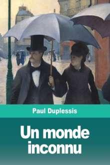 Paul Duplessis: Un monde inconnu, Buch