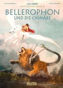 Luc Ferry: Mythen der Antike: Bellerophon und die Chimäre, Buch