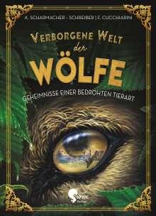 Kristina Scharrmacher-Schreiber: Verborgene Welt der Wölfe, Buch