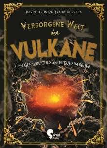 Karolin Küntzel: Verborgene Welt der Vulkane, Buch