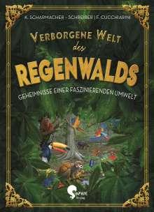 Kristina Scharmacher-Schreiber: Verborgene Welt des Regenwaldes, Buch