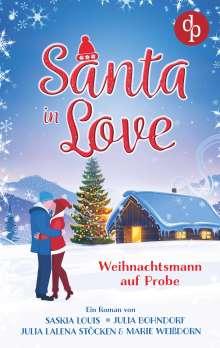 Saskia Louis: Santa in Love, Buch