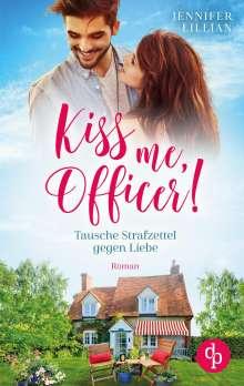 Jennifer Lillian: Kiss me, Officer!, Buch