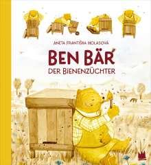 Aneta FrantiSka Holasová: Ben Bär, der Bienenzüchter, Buch