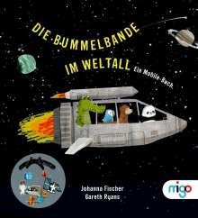 Johanna Fischer: Die Bummelbande im Weltall, Buch