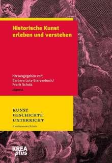 Historische Kunst erleben und verstehen, Buch