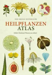 Hermann Adolph Köhler: Der große Heilpflanzen-Atlas, Buch