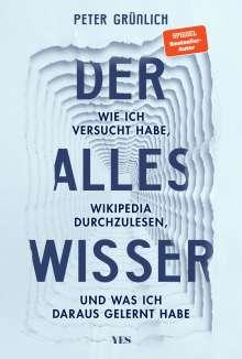 Peter Grünlich: Der Alleswisser, Buch