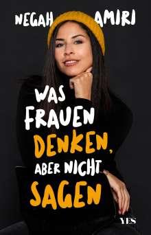 Negah Amiri: Was Frauen denken, aber nicht sagen, Buch